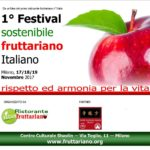 1° FESTIVAL Sostenibile Fruttariano Italiano
